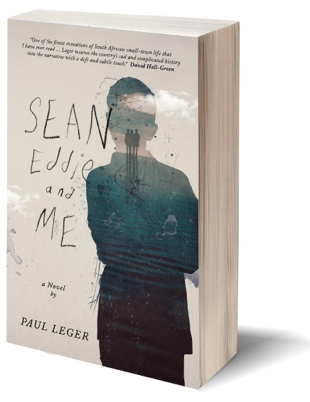 Sean Eddie and Me a novel by Paul Leger